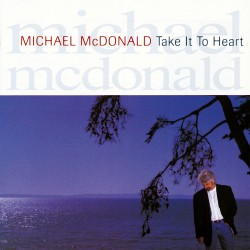 Michael McDonald - Take It To The Heart - Cut-Out Vinyl LP