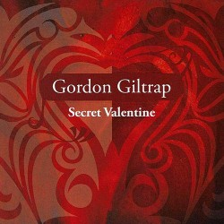 Gordon Giltrap - Secret Valentine - CD