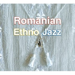 V/A - Romanian Ethno Jazz - CD digipack
