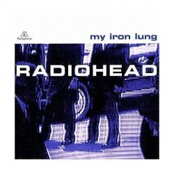 Radiohead - My Iron Lung - MCD