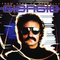 Giorgio Moroder - From Here To Eternity - CD Digipack