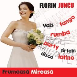 Florin Juncu - Frumoasă Mireasă - CD