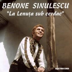 Benone Sinulescu - La Lenuţa sub cerdac - CD