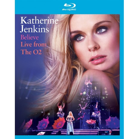 Katherine Jenkins - Believe - Live From The O2 - Blu-ray