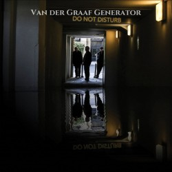 Van Der Graaf Generator - Do Not Disturb - CD digipack