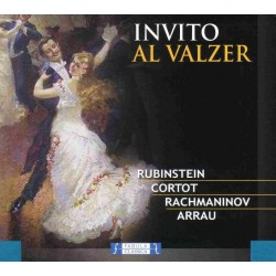 Rubinstein / Cortot / Rachmaninov / Arrau - Invito Al Valzer - CD Digipack