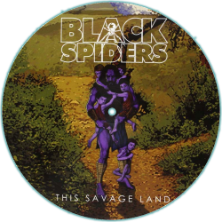 Black Spiders - This Savage Land - Picture Disc LP