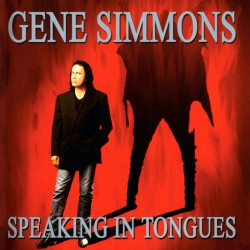Gene Simmons - Speaking In Tongues - CD