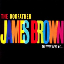 James Brown - The Godfather - The Very Best Of - CD