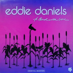 Eddie Daniels - To Bird With Love - Cut-out Vinyl LP