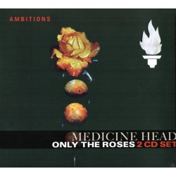 Medicine Head - Only The Roses - 2CD digipack