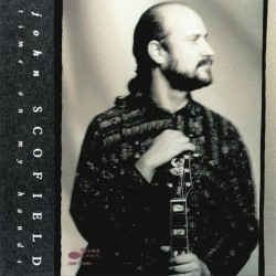 John Scofield - Time On My Hands - CD