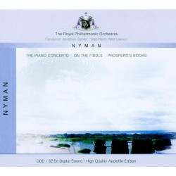 Royal Philharmonic Orchestra, dirijor - Jonathan Carney. Michael Nyman - compositor. Peter Lawson - piano.