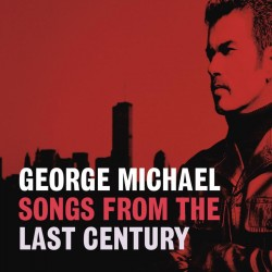 George Michael - Songs Of The Last Century - CD