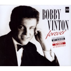 Bobby Vinton - Forever - Two Original, Hit Albums, Hit Singles, B-Sides & Rarities - 3CD