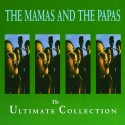 Mamas & The Papas - The Ultimate Collection - CD