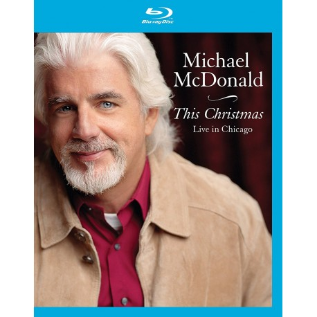 Michael McDonald - This Christmas - Live in Chicago - Blu-ray