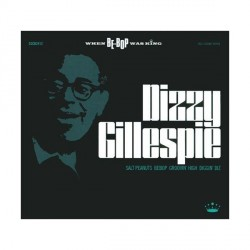 Dizzy Gillespie - When Be-Bop Was King - 2CD Digipack