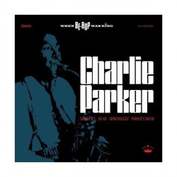 Charlie Parker - When Be-Bop Was King - 2CD Digipack