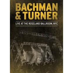 Bachman & Turner - Live At The Roseland Ballroom NYC - DVD