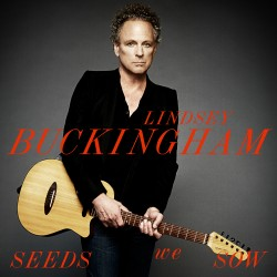 Lindsey Buckingham - Seeds We Sow - CD digipack