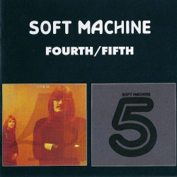 Soft Machine - Fourth / Fifth - CD