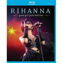 Rihanna - Good Girl Gone Bad Live - Blu-ray