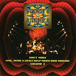Gov't Mule - Live... With A Little Help From Our Friends 2 - CD