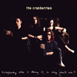 Cranberries - Everybody Else Is Doing It So Why Can't We - CD
