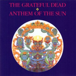 Grateful Dead - Anthem Of The Sun - CD
