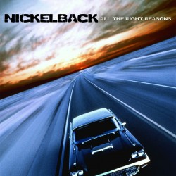 Nickelback - All The Right Reasons - CD