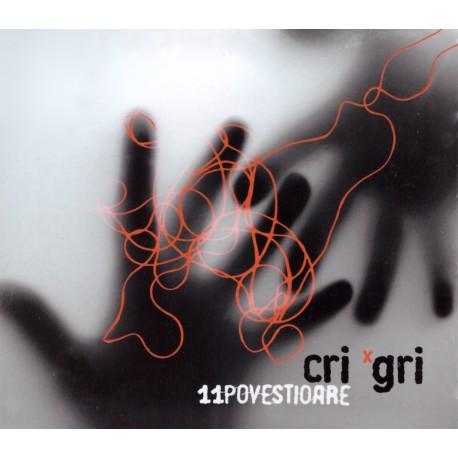 Cri-Gri - 11 Povestioare - CD digipack