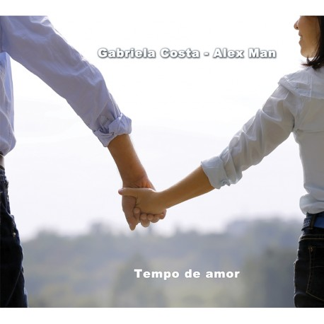 Gabriela Costa / Alex Man - Tempo de amor - CD Digipack