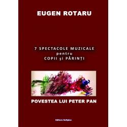 Eugen Rotaru - 7 spectacole muzicale pentru copii și părinți: povestea lui Peter Pan