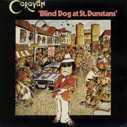 Caravan - Blind Dog At St. Dunstans - CD