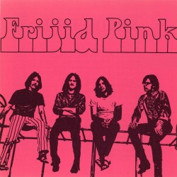 Frijid Pink - Frijid Pink - CD Digiapck