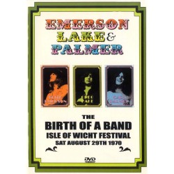 Emerson, Lake & Palmer - Birth Of A Band - Live at the Isle of Wight 1970 - DVD