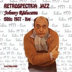 Johnny Răducanu - Sibiu '77 - CD