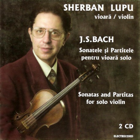 Sherban Lupu - J.S.Bach - Sonatele si partitele pentru vioara solo - 2CD