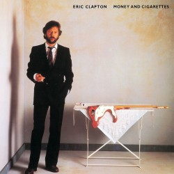 Eric Clapton - Money And Cigarettes - CD