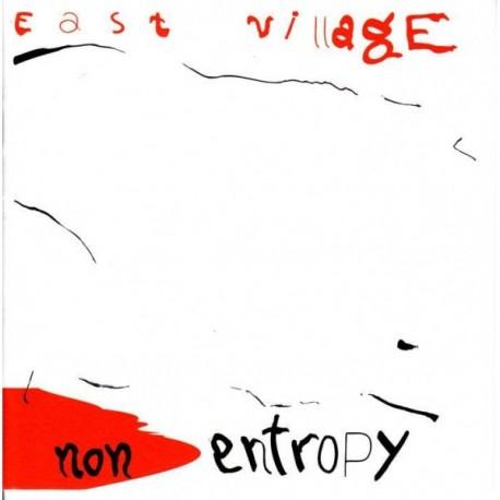 East Village - Non Entropy - CD