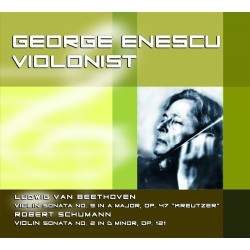 George Enescu - Violonist - CD Digipack