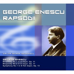 George Enescu - Rapsodii - CD Digipack