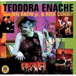 Teodora Enache - Live with Ion Baciu Jr.& Rick Condit - CD Vinyl Replica