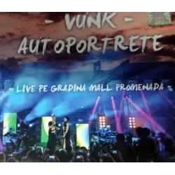 Vunk - Autoportrete - Live pe gradina Mall Promenada - CD Digipack