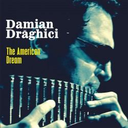 Damian Draghici - The American Dream - CD Digipack