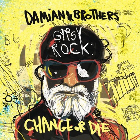 Damian And Brothers - Gypsy Rock - Change or Die - CD Digipack