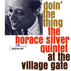 Horace Silver - Doin' The Thing At The Village Gate - CD