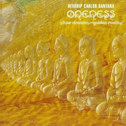 Carlos Santana - Oneness - Silver Dream, Go Golden Reality - CD