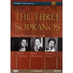 Ileana Cotrubas / Elena Obraztsova / Renata Scotto - Three Sopranos Gala Performance - DVD